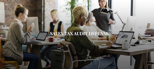 Sales tax audit defense